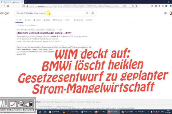 WIM deckt auf: BMWi löscht heiklen Gesetzesentwurf zu geplanter Strom-Mangelwirtschaft von Website