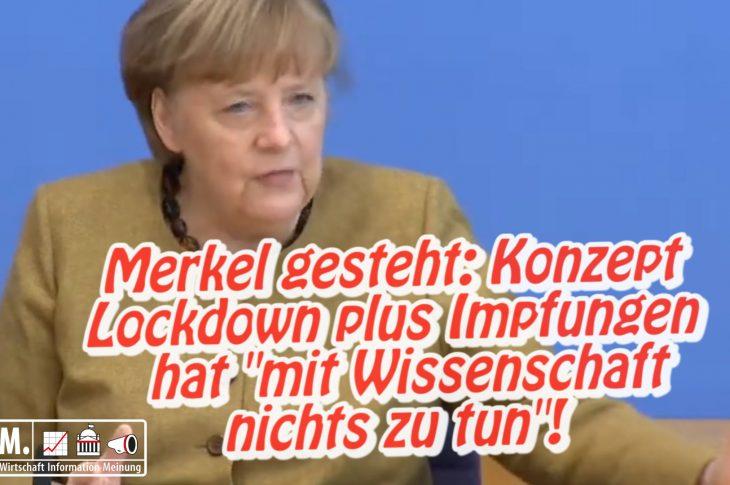 """Merkel gesteht: Lockdown und Impfungen haben """"mit Wissenschaft nichts zu tun""""!"""