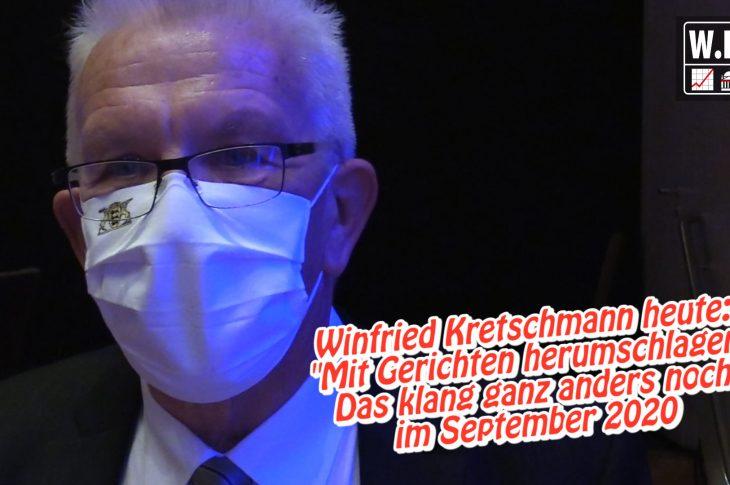 """Kretschmann heute: """"Mit Gerichten herumschlagen"""". Er klang anders Sept. 2020 im WIM-Interview"""
