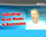 Ludwigshafen. Fünfjährige dritte Woche in Quarantäne, obwohl symptomlos und Test negativ