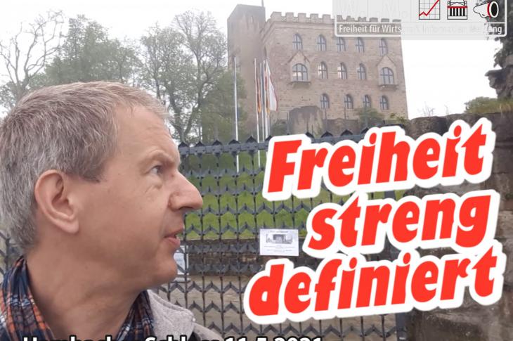 Hambacher Schloss. Die Regierung definiert deine Freiheit