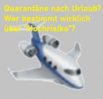 """Quarantäne nach Urlaub. Wer bestimmt wirklich über """"Hochrisiko""""?"""""""